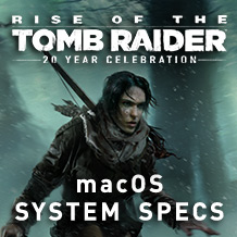 RotTR_macOS-Specs_218x218_Thumb.jpg - Rise of the Tomb Raider