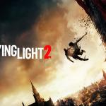 Dying Light 2 Dying Light 2