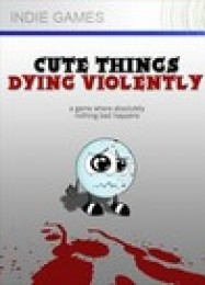 Обложка игры Cute Things Dying Violently