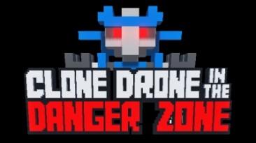 Clone Drone in the Danger Zone: Трейнер/Trainer (+3) [0.5.2] {MrAntiFun}