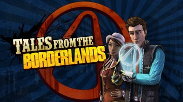 Ре-релизный трейлер Tales from the Borderlands