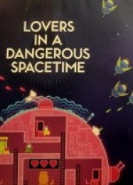 Обложка игры Lovers in a Dangerous Spacetime