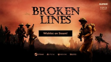 Геймплейный ролик Broken Lines