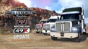 Он пришел: Western Star 49X Update в American Truck Simulator