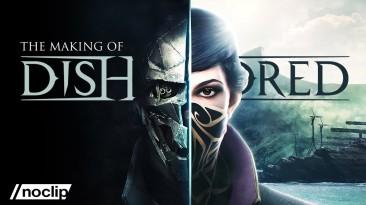 NoClip выпустила документалку о разработке первых частей Dishonored