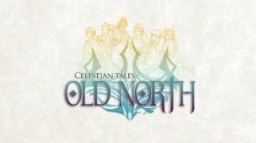 Celestian Tales: Old North уже доступна в Steam