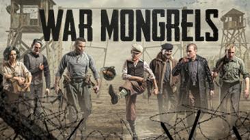 Состоялся релиз тактической игры War Mongrels