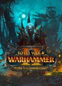 Total War: Warhammer 2 - Curse of the Vampire Coast