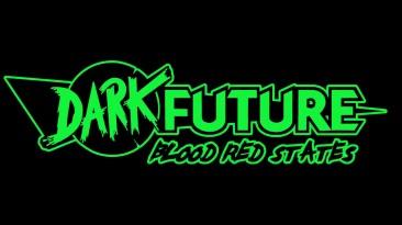 Dark Future: Blood Red States - официальный трейлер