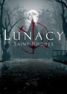 Lunacy: Saint Rhodes