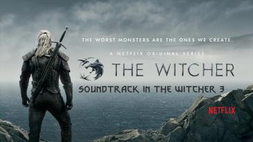 """Witcher 3 """"Музыкальное сопровождение из сериала от Netflix"""""""