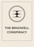 Bradwell Conspiracy, the