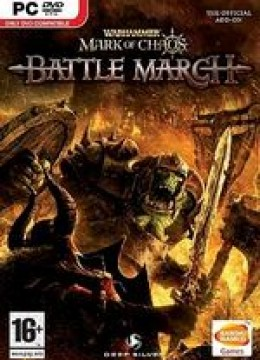 Warhammer: Mark of Chaos - Battle March