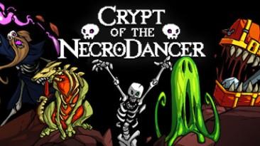 Crypt of the NecroDancer - трейлер к выходу игры на PlayStation 4 и PS Vita