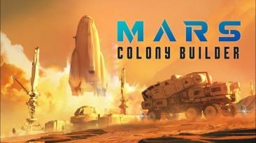 Анонс очередной стратегии о Марсе - Mars Colony Builder