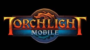 Новый геймплейный трейлер и подробности Torchlight Mobile