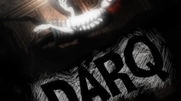 DARQ - хоррор о том, как страшно не иметь возможности проснуться