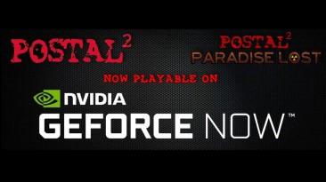 Postal 2 и дополнение Paradise Lost стали доступны в сервисе Nvidia Geforce Now