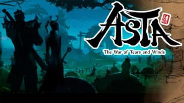 Начинаем прощаться с англоязычной версией Asta: The War of Tears and Winds и ELOA