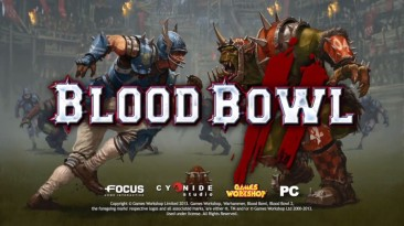 Blood Bowl 2 - Геймплейное видео: высшие эльфы против зеленокожих