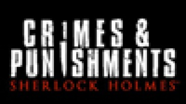 Crimes and Punishments - новая адвенчура о Шерлоке Холмсе от Focus Home Interactive