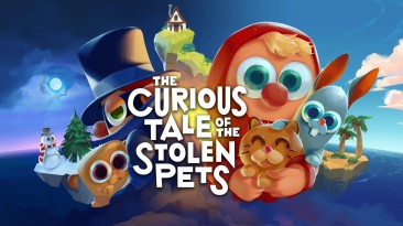 Состоялся релиз The Curious Tale of the Stolen Pets
