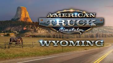 American Truck Simulator: Wyoming познакомит вас с американской историей