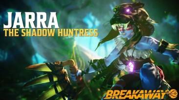 Jarra - новая героиня Breakaway