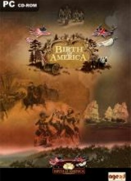 Birth of America 2: Wars in America 1750-1815