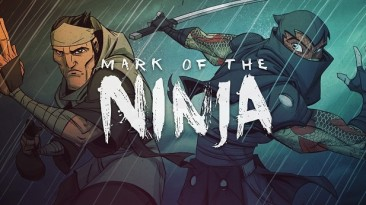 Релиз Mark of the Ninja: Remastered