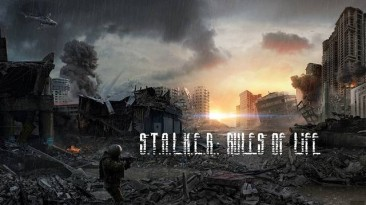 """S.T.A.L.K.E.R.: Shadow of Chernobyl """"Rules Of Life"""""""