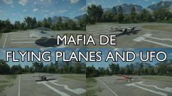 "Mafia: Definitive Edition ""Полет на самолетах и НЛО"""