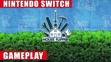 Геймплей Switch-версии House Flipper