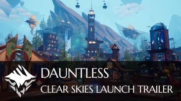 """Dauntless получила обновление """"Ясные небеса"""""""