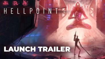 Опубликован релизный трейлер экшена Hellpoint