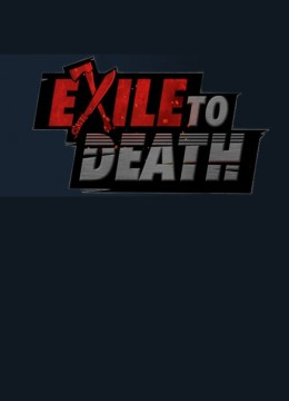 Exile to Death
