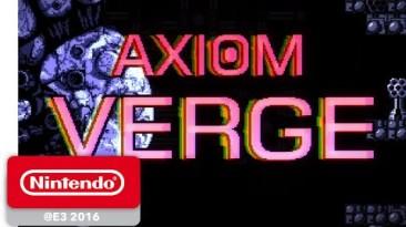 Хвалебный трейлер Axiom Verge, приуроченный к скорому выходу на Wii U