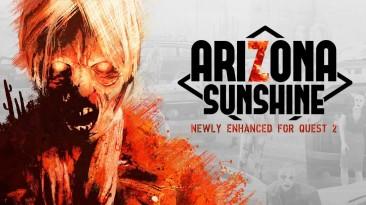 Arizona Sunshine получит большие улучшения для Oculus Quest 2