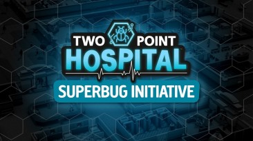 В конце месяца в Two Point Hospital появится кооперативный режим
