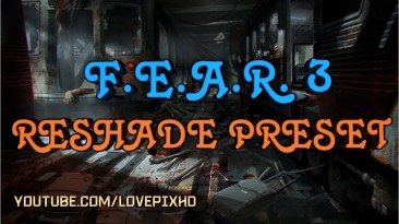 """F.E.A.R. 3 """"ReShade BETTER VISION"""""""