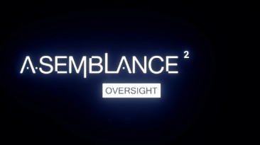 Анонсирован мозговыносящий психологический триллер Asemblance: Oversight для PS4, XOne и ПК