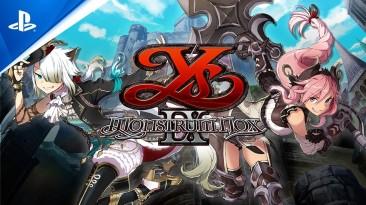 Хвалебный трейлер ролевого экшен-приключения Ys IX: Monstrum Nox для PS4