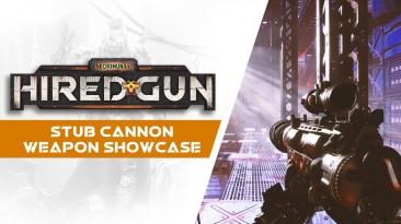 Новый трейлер Necromunda: Hired Gun представляет Stub Cannon