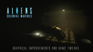 """Aliens: Colonial Marines """"Возможное лечение багов и кривого ии"""""""