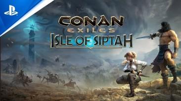 Состоялся релиз Conan Exiles - Isle of Siptah на консолях PS4/5 и Xbox One