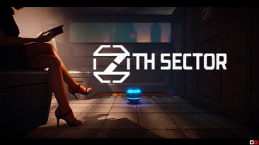 Новый трейлер 7th Sector