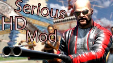 "Serious Sam HD: SE ""Serious HD Mod v1.0"""