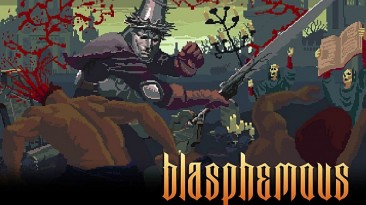 "Blasphemous ""Demo"""