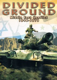 Обложка игры Divided Ground: Middle East Conflict 1948-1973