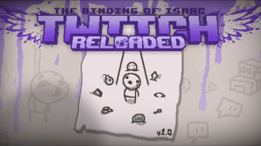 """The Binding of Isaac """"Мод - Isaac On Twitch Reloaded"""""""